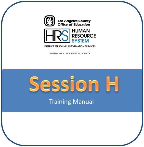 • 2019-2020 Session H - District Benefits & SFS Table Maintenance Training Manual