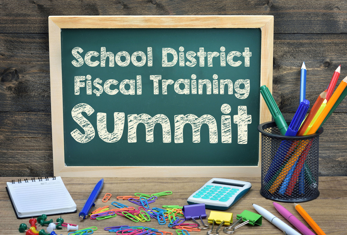 School District Fiscal Training Summit