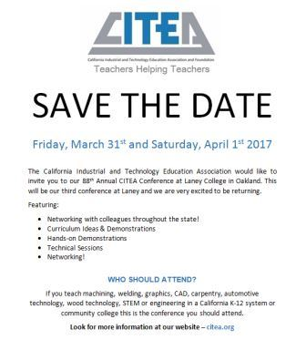 88th Annual CITEA (California Industrial and Technology Education Association) Conference