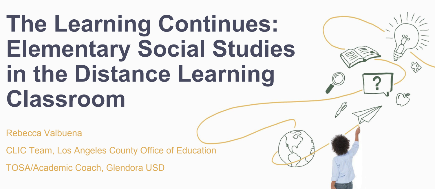 The Learning Continues: Elementary Social Studies in the Distance Learning Classroom