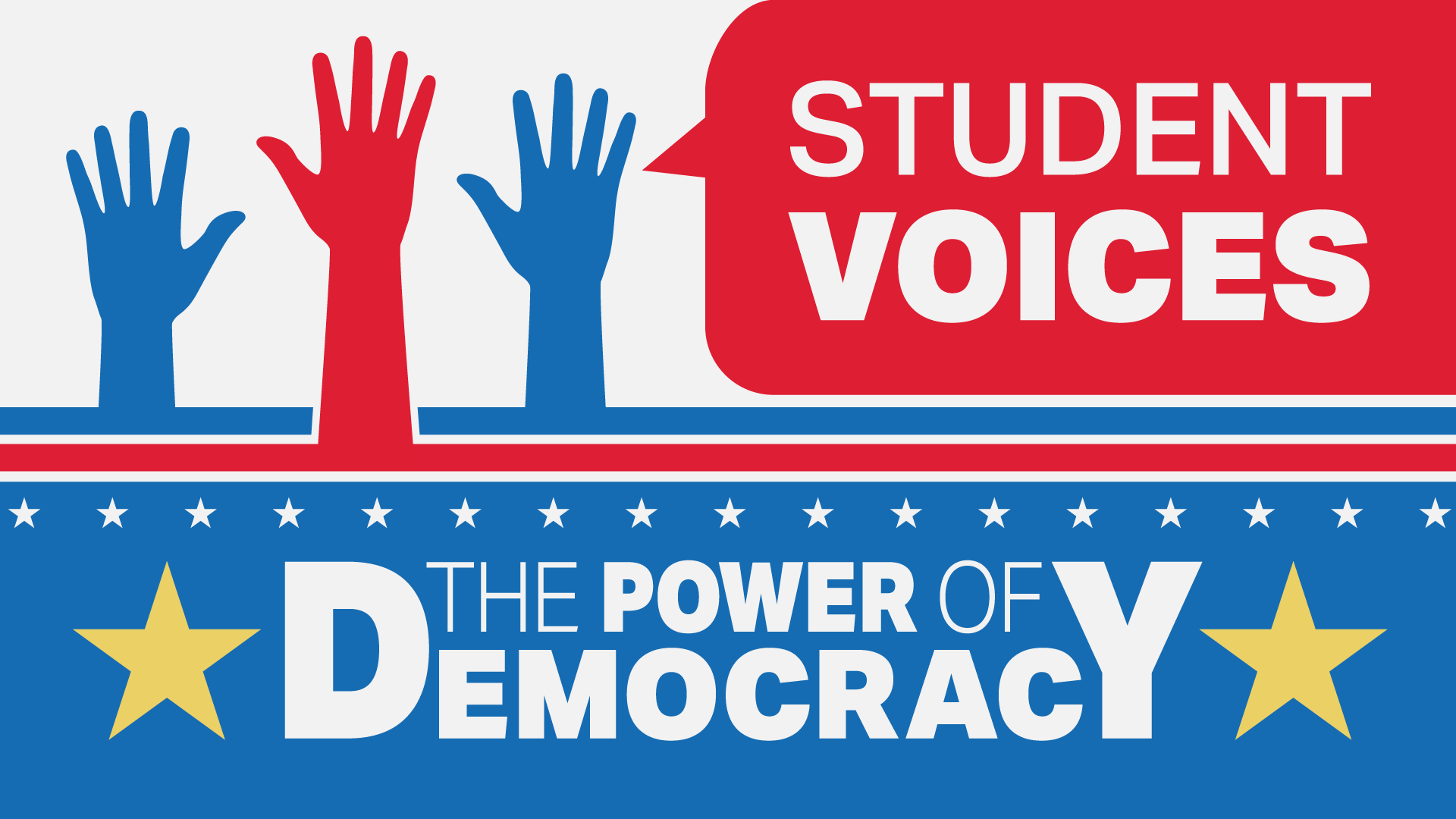STUDENT VOICES: The Power of Democracy