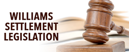 Williams Settlement Legislation