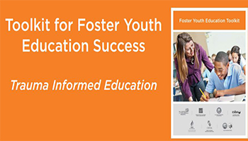 Foster Youth Education Toolkit and Court Companion (Alliance for Children's Rights)