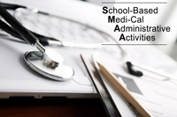 School-Based Medi-Cal Administrative Activities (SMAA)