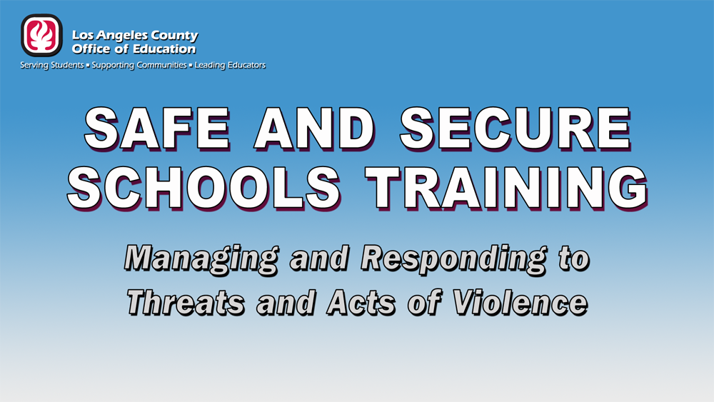 Safe and Secure Schools Training