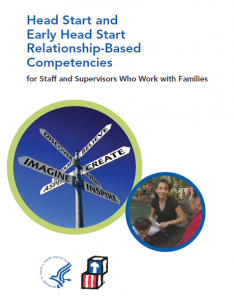 Head Start and Early Head Start Relationship-Based Competencies for Staff and Supervisors Who Work w