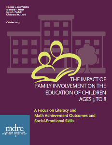The Impact of Family Involvement on the Education of Children Ages 3 to 8: A Focus on Literacy and M