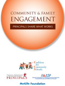 Community and Family Engagement: Principals Share What Works