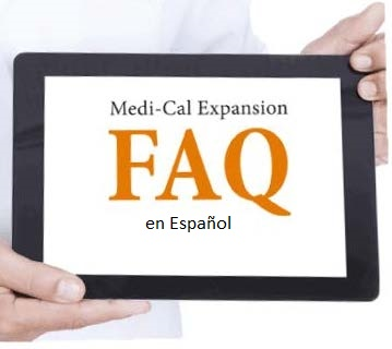 Medi-Cal Expansion (SB75) Frequently Asked Questions (Spanish)