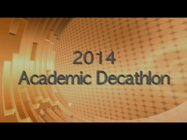 2014 Academic Decathlon